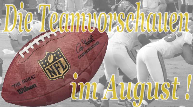 Team Previews Vorschauen im August