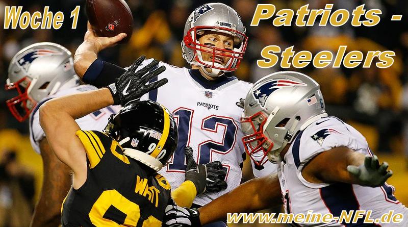 Woche 1 mit Patriots – Steelers