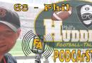PODCArSTen 68 – Phils HUDDLE Talk